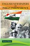 English Newspapers on Indian Independence,817835912X,9788178359120