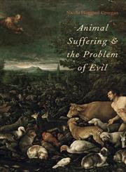 Animal Suffering and the Problem of Evil,0199931844,9780199931842