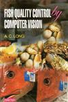 Fish Quality Control by Computer Vision 1st Edition,935053004X,9789350530047