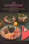 The Ayurvedic Cookbook A Personalized Guide to Good Nutrition and Health 6th Edition, Reprint,8120811763,9788120811768