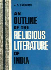 An Outline of Religious Literature of India 3rd Edition,812082086X,9788120820869
