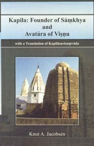 Kapila Founder of Samkhya and Avatara of Visnu 1st Published,8121511941,9788121511940