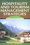 Hospitality and Tourism Management Strategies 1st Edition,8183700209,9788183700207