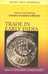 Trade in Early India Oxford India Paperbacks, 2nd Impression,019567300X,9780195673005