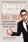 More Awkward Situations for Men,009194130X,9780091941307