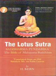 The Lotus Sutra Saddharma Pundarika, the Bible of Mahayana Buddhism 1st Edition,8183822843,9788183822848