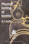 Physical Testing of Textiles,1855733676,9781855733671