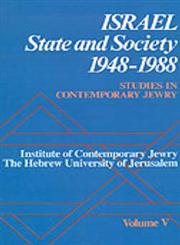 Studies in Contemporary Jewry Volume V: Israel: State and Society, 1948-1988,0195058275,9780195058277
