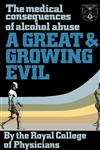 A Great and Growing Evil? The Medical Effects of Alcohol,0422611506,9780422611503