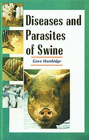 Diseases and Parasites of Swine 2nd Indian Impression,8176220868,9788176220866
