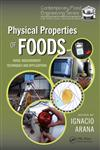 Physical Properties of Foods Novel Measurement Techniques and Applications,1439835365,9781439835364