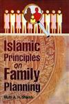 Islamic Principles on Family Planning 1st Reprint,817435140X,9788174351401