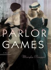 Parlor Games A Novel,0385536224,9780385536226