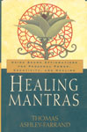 Healing Mantras Using Sound Affirmations for Personal Power, Creativity, and Healing 1st Edition,0345431707,9780345431707