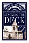 Stacking the Deck Secrets of the World's Master Card Architect,0743232879,9780743232876