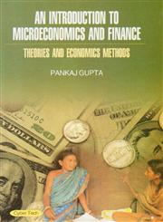 An Introduction to Microeconomics and Finance Theories and Economics Methods,8178848872,9788178848877