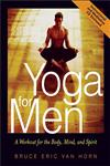 Yoga for Men A Workout for the Body, Mind, and Spirit,0740723014,9780740723018