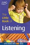 The Little Book of Listening Little Books with Big Ideas (21) 1st Edition,1904187692,9781904187691