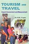 Tourism and Travel Impact Assessment and Measurement,8184200676,9788184200676