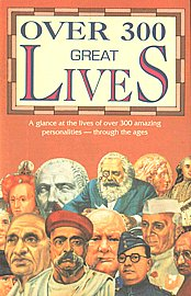 Over 300 Great Lives [A Glance at the Lives of Over 300 Amazing Personalities-through the Ages] Revised Edition,8122302734,9788122302738