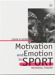 Motivation and Emotion in Sport Reversal Theory,0863775004,9780863775000