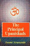 The Principal Upanishads Isa, Kena, Katha, Prasna, Mundaka, Mandukya, Taittiriya, Aitareya and Svetasvatara Upanishads with Text, Meaning, Notes and Commentary 4th Edition,8170520010,9788170520016