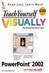 Teach Yourself VISUALLY PowerPoint 2002 1st Edition,0764536605,9780764536601
