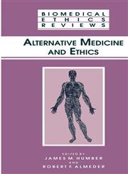 Alternative Medicine and Ethics,1617370371,9781617370373