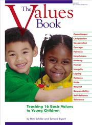 The Values Book Teaching Sixteen Basic Values to Young Children,0876591896,9780876591895