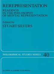 Rerepresentation Readings in the Philosophy of Mental Representation,0792300459,9780792300458