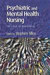 Psychiatric and Mental Health Nursing The Field of Knowledge,0632058455,9780632058457