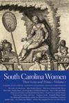 South Carolina Women, Vol. 1 Their Lives and Times,0820329363,9780820329369
