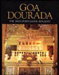 Goa Dourada The Indo-Portuguese Bouquet,8190071904,9788190071901