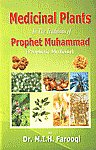 Medicinal Plants in the Traditions of Prophet Muhammad Prophetic Medicine 4th Edition,8190135244,9788190135245