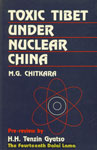 Toxic Tibet Under Nuclear China,8170247187,9788170247180