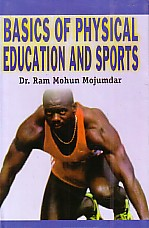 Basics of Physical Education and Sports,8178795299,9788178795294