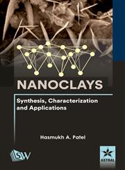 Nanoclays Synthesis, Characterization and Applications,9351301907,9789351301905