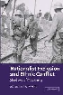 Nationalist Exclusion and Ethnic Conflict Shadows of Modernity,052101185X,9780521011853