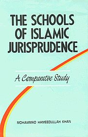 The Schools of Islamic Jurisprudence A Comparative Study 3rd Edition,8171511252,9788171511259