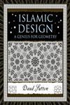 Islamic Design A Genius for Geometry,0802716350,9780802716354