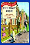 Revolutionary War Days Discover the Past With Exciting Projects, Games, Activities, and Recipes,0471393088,9780471393085