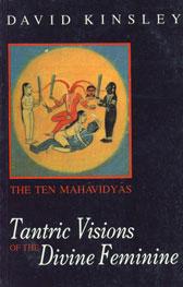 Tantric Visions of the Divine Feminine The Ten Mahavidyas 3rd Reprint,8120815238,9788120815230