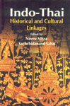 Indo-Thai Historical and Cultural Linkages 1st Published,817304757X,9788173047572