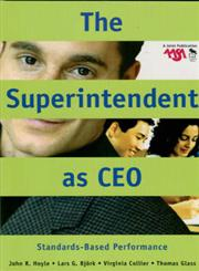 The Superintendent as CEO Standards-Based Performance 1st Edition,0761931686,9780761931683