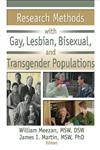Research Methods With Gay, Lesbian, Bisexual, and Transgender Populations (Journal of Gay & Lesbian Social Services, 3/4) (Journal of Gay & Lesbian Social Services, 3/4),1560233214,9781560233213