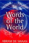 Words of the World The Global Language System,074562748X,9780745627489