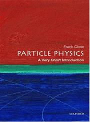 Particle Physics A Very Short Introduction 1st Edition,0192804340,9780192804341