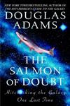The Salmon of Doubt Hitchhiking the Galaxy One Last Time,0345455290,9780345455291