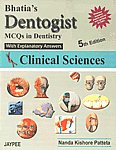 Bhatia's Dentogist MCQs in Dentistry with Explanatory Answers Clinical Sciences Vol. 2,8184489668,9788184489668