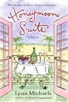 Honeymoon Suite A Novel,034547600X,9780345476005